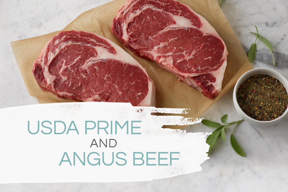 USDA Prime and Angus beef
